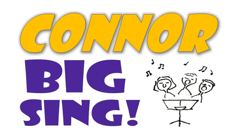 The 'Connor Big Sing' is back!