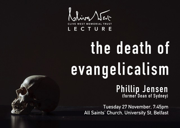 The Death of Evangelism – Clive West Memorial Lecture 2018