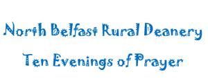 Open for prayer in North Belfast Rural Deanery