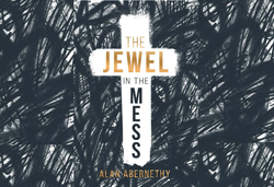 'The Jewel in the Mess' available on Kindle
