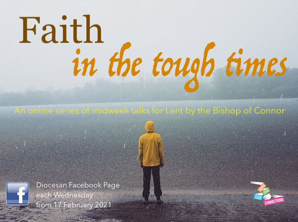 'Faith in the tough times' – Lent series underway