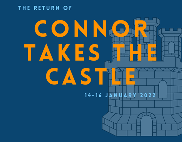 Connor Takes the Castle is back for 2022!